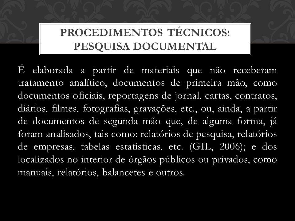 PROCEDIMENTOS TÉCNICOS: PESQUISA DOCUMENTAL