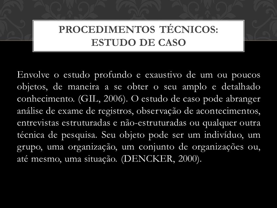 PROCEDIMENTOS TÉCNICOS: ESTUDO DE CASO