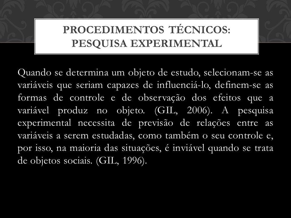 PROCEDIMENTOS TÉCNICOS: PESQUISA EXPERIMENTAL