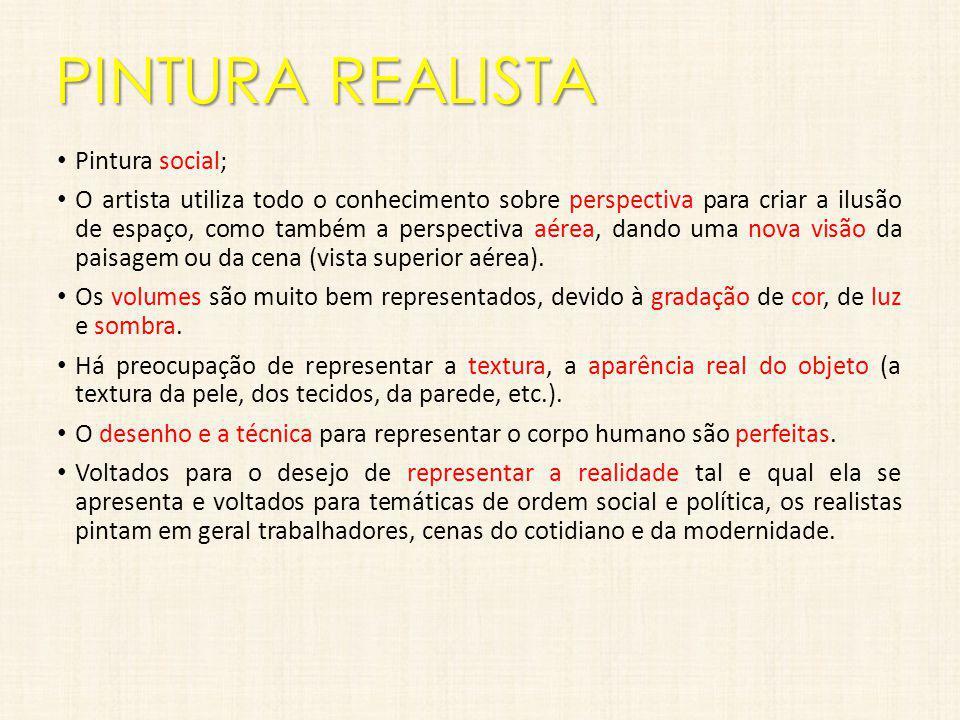 PINTURA REALISTA Pintura social;