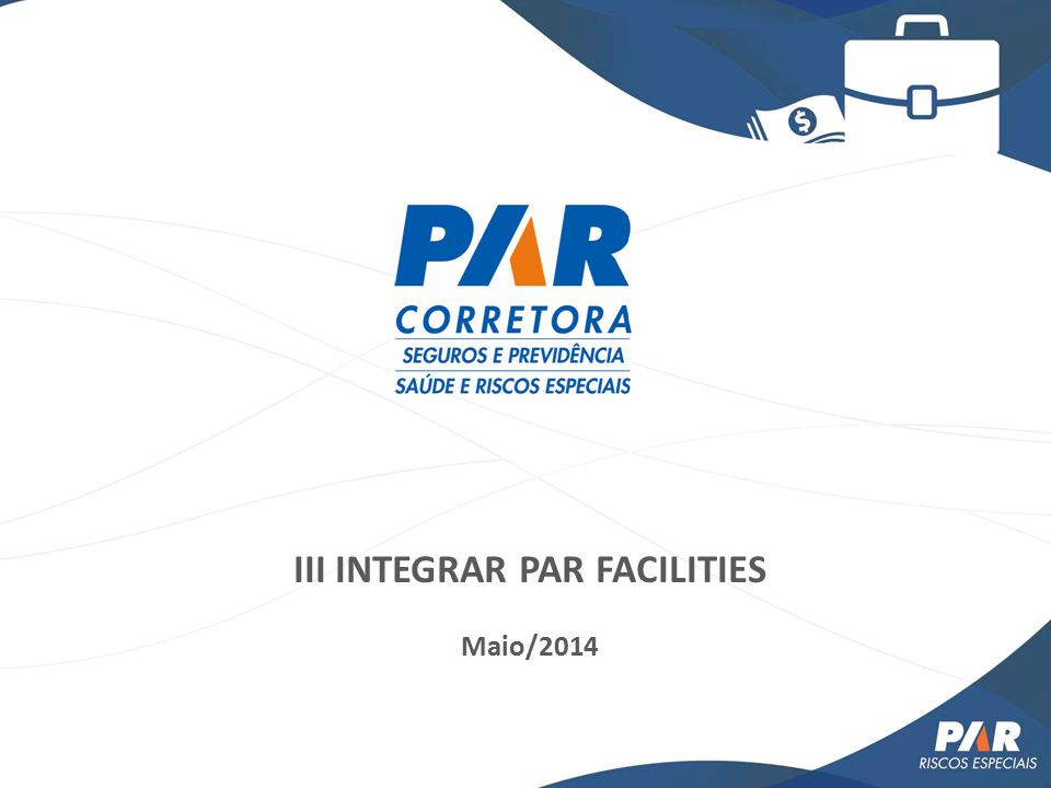III INTEGRAR PAR FACILITIES