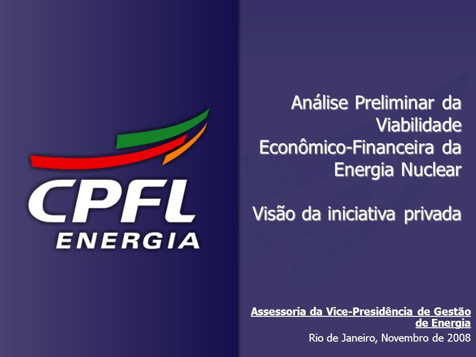 Análise Preliminar da Viabilidade Econômico-Financeira da Energia Nuclear Visão da iniciativa privada