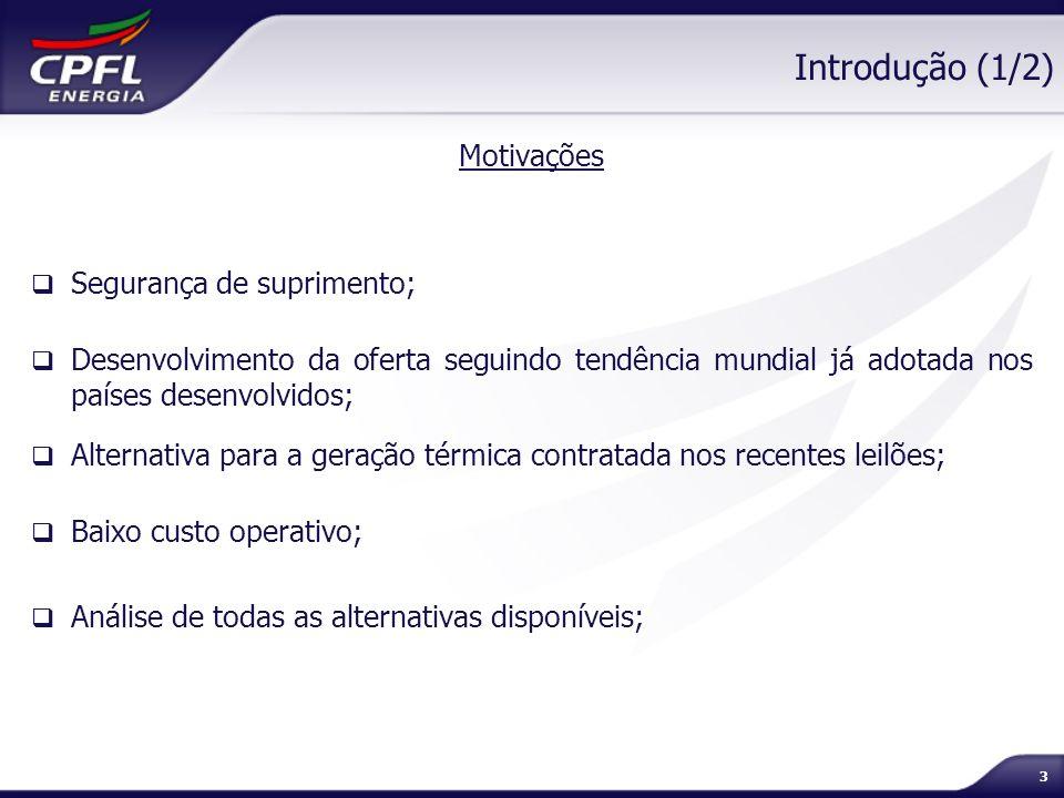 Introdução (1/2) Motivações Segurança de suprimento;