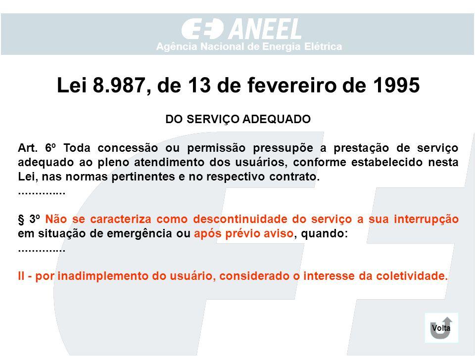 Lei 8.987, de 13 de fevereiro de 1995 DO SERVIÇO ADEQUADO
