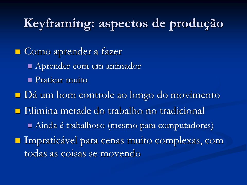 Keyframing: aspectos de produção