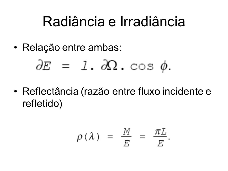 Radiância e Irradiância