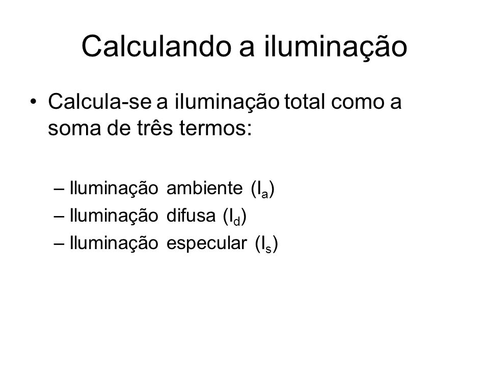 Calculando a iluminação