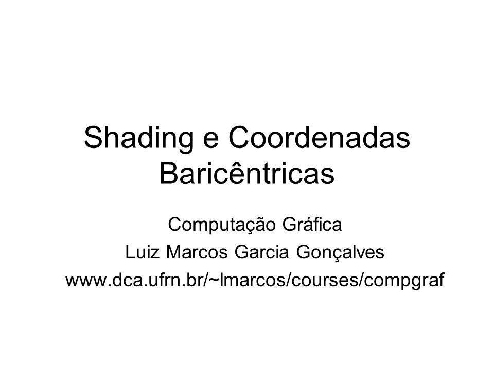 Shading e Coordenadas Baricêntricas