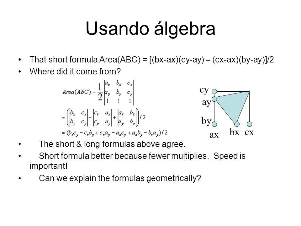 Usando álgebra cy ay by bx cx ax