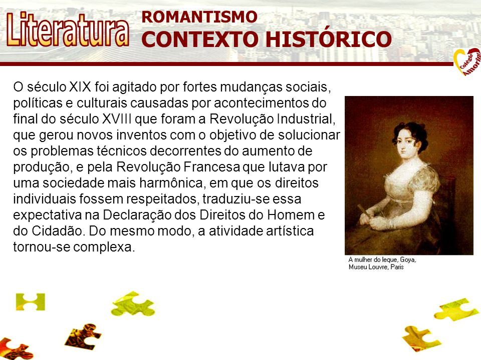 Literatura CONTEXTO HISTÓRICO ROMANTISMO