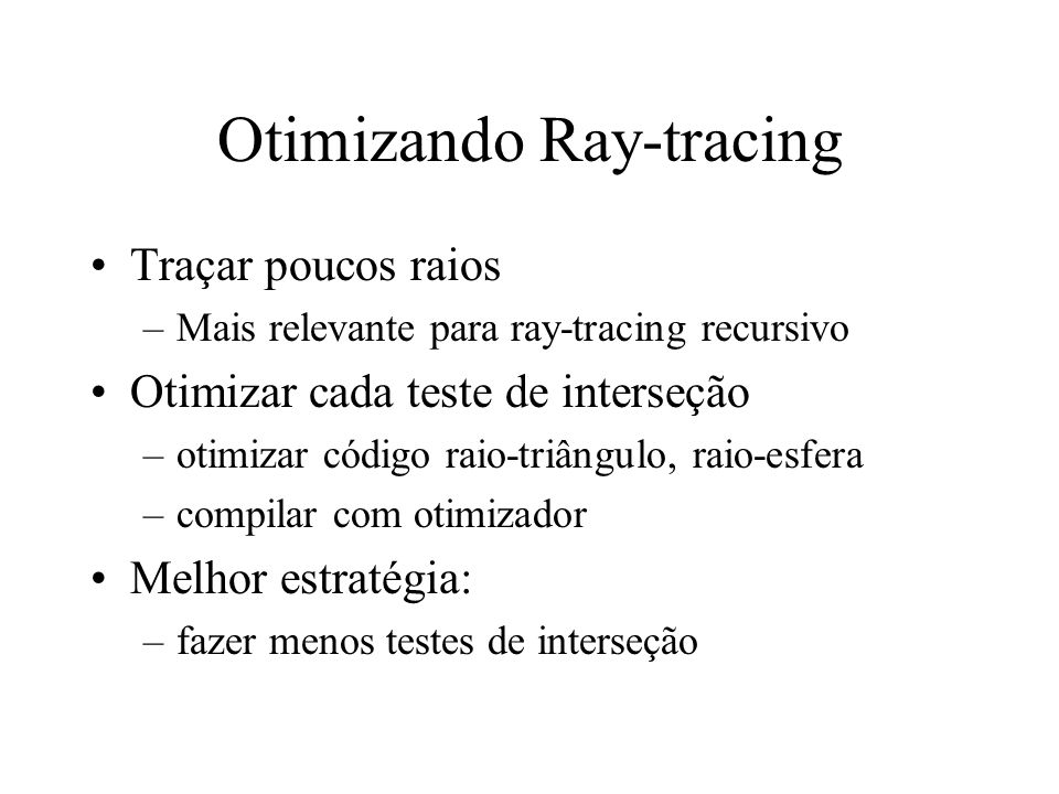 Otimizando Ray-tracing