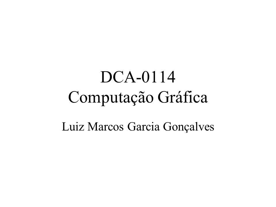 DCA-0114 Computação Gráfica