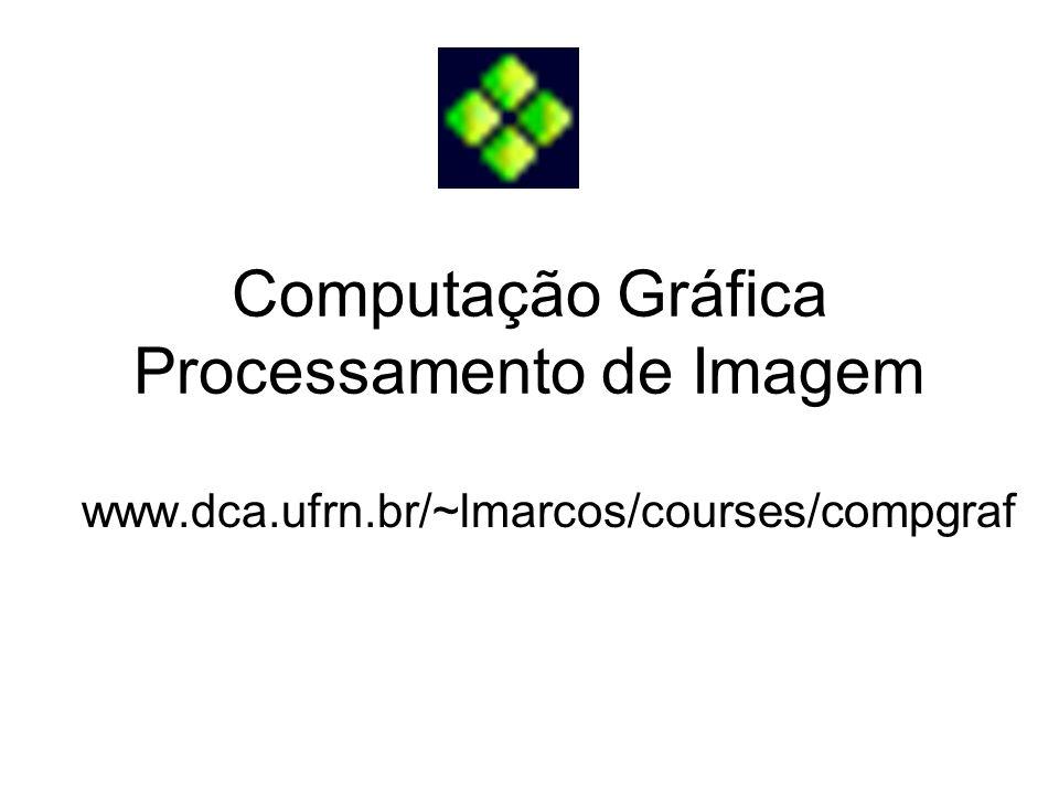 Computação Gráfica Processamento de Imagem
