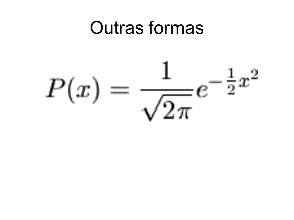 Outras formas