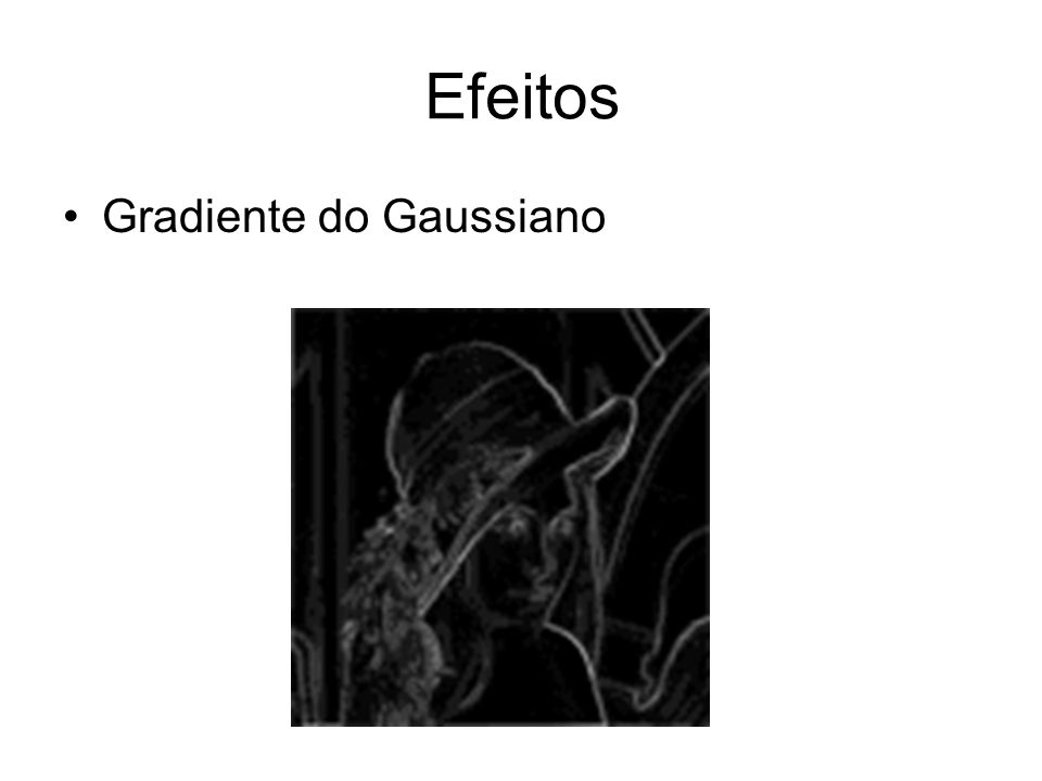 Efeitos Gradiente do Gaussiano