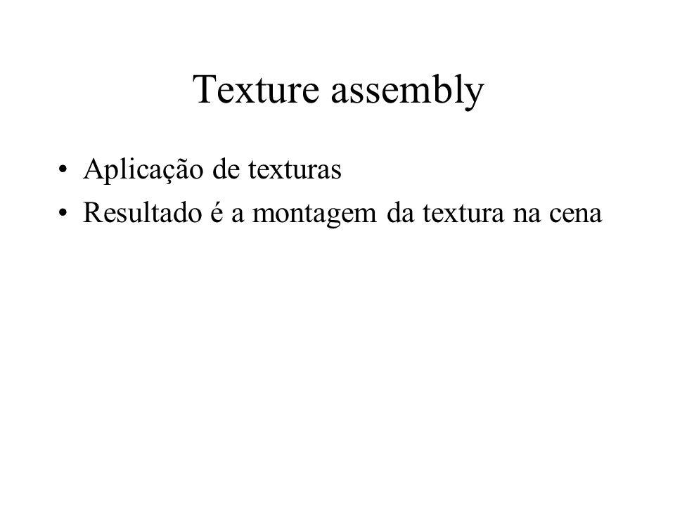 Texture assembly Aplicação de texturas