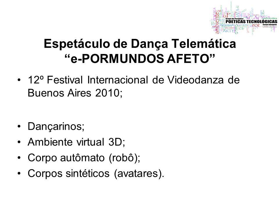 Espetáculo de Dança Telemática e-PORMUNDOS AFETO