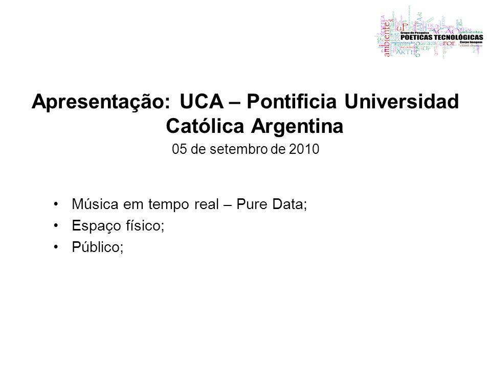 Apresentação: UCA – Pontificia Universidad Católica Argentina