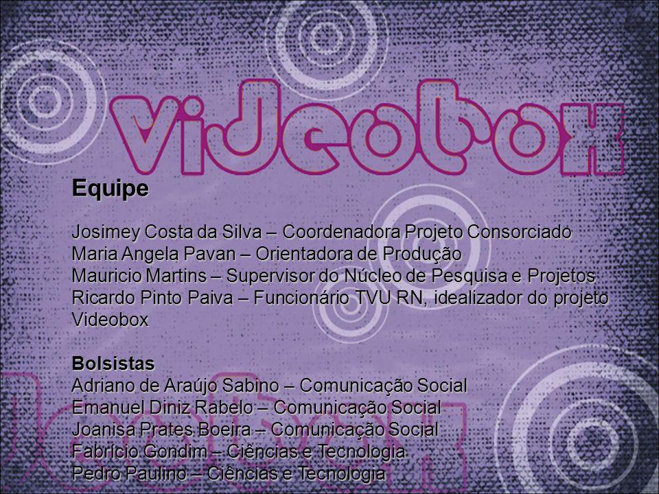 Equipe Josimey Costa da Silva – Coordenadora Projeto Consorciado