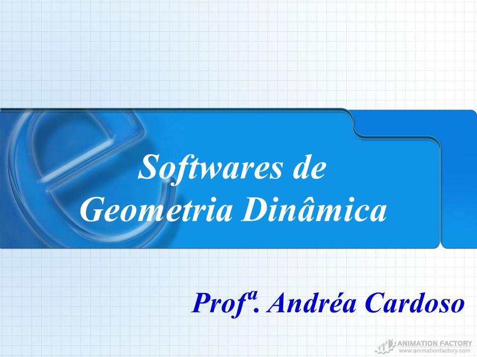 Softwares de Geometria Dinâmica