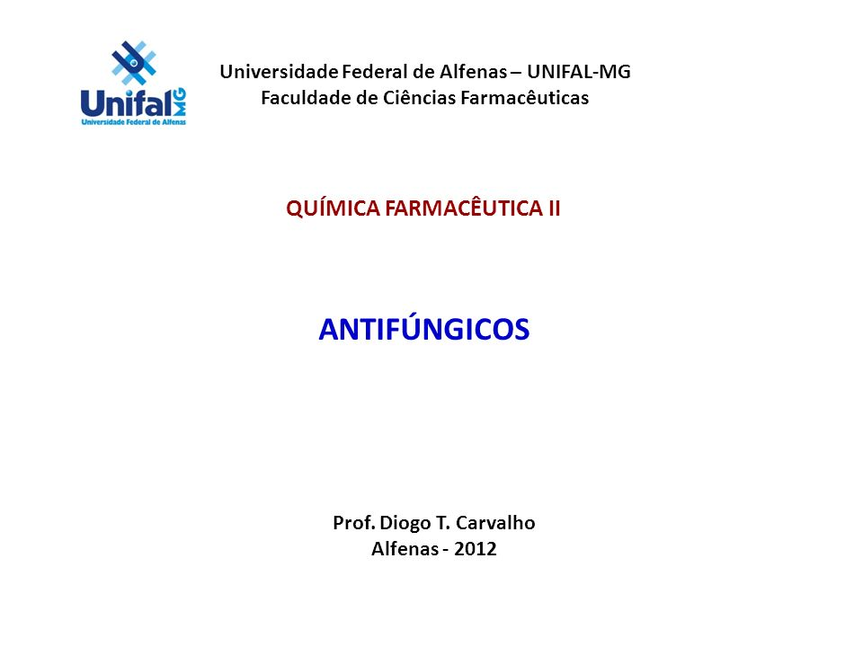 ANTIFÚNGICOS QUÍMICA FARMACÊUTICA II
