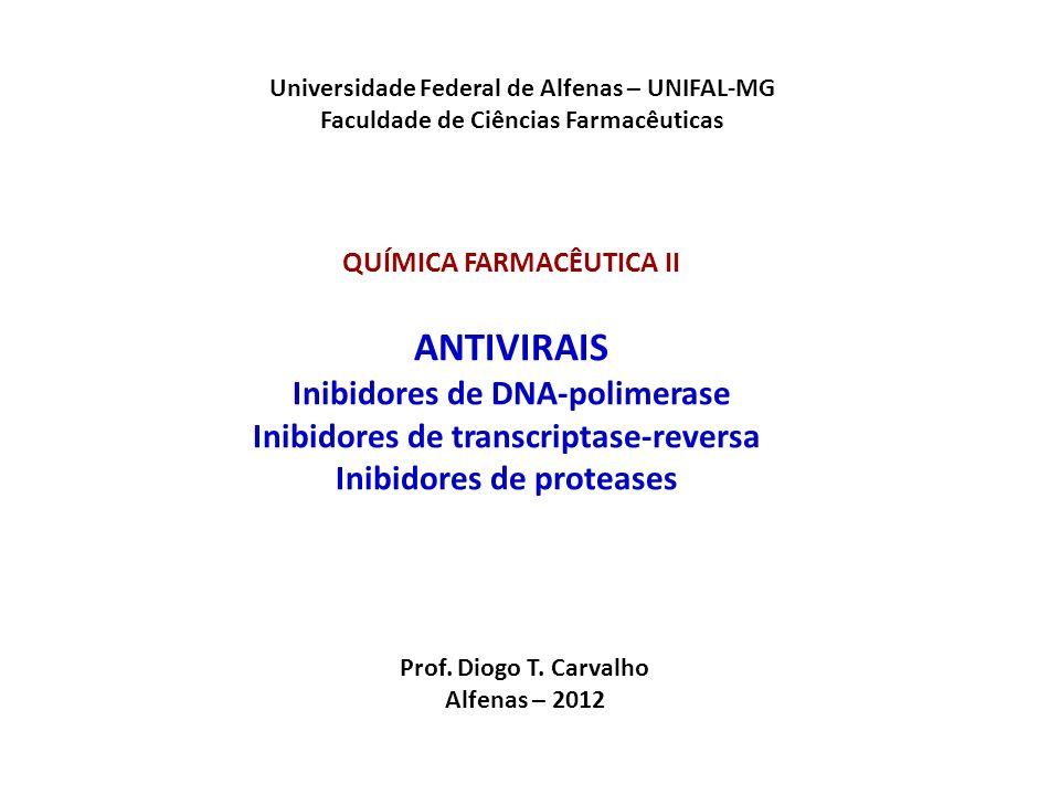 ANTIVIRAIS Inibidores de DNA-polimerase