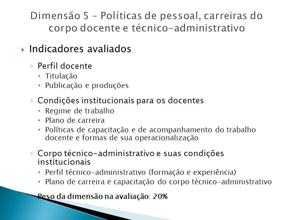 Dimensão 5 – Políticas de pessoal, carreiras do corpo docente e técnico-administrativo