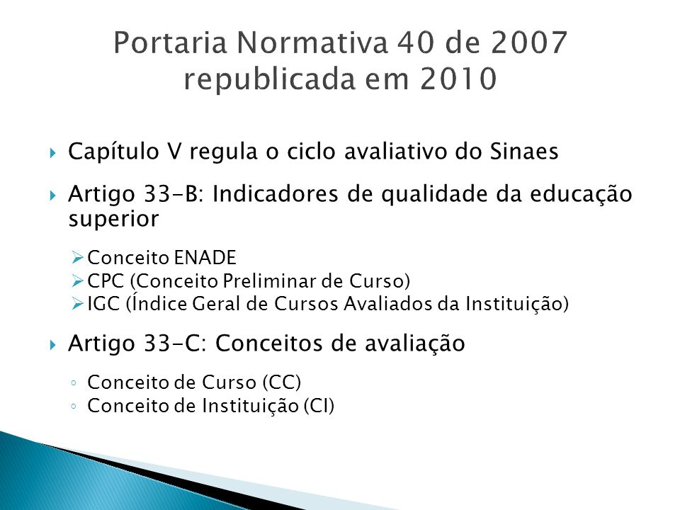 Portaria Normativa 40 de 2007 republicada em 2010