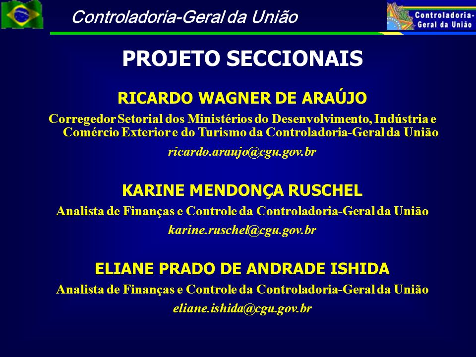 PROJETO SECCIONAIS RICARDO WAGNER DE ARAÚJO KARINE MENDONÇA RUSCHEL