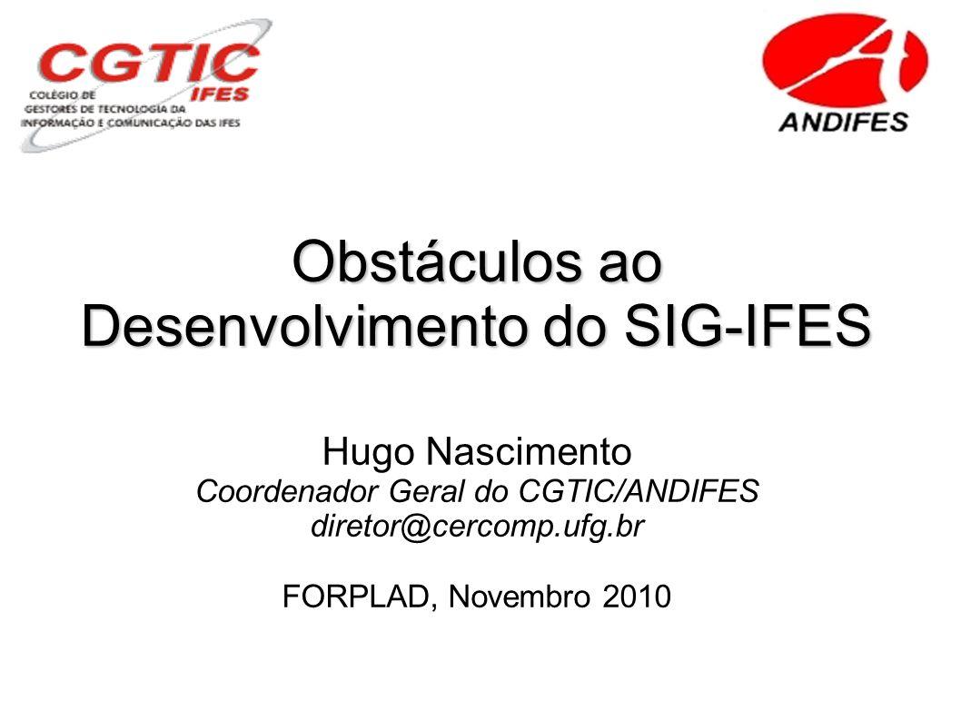 Desenvolvimento do SIG-IFES