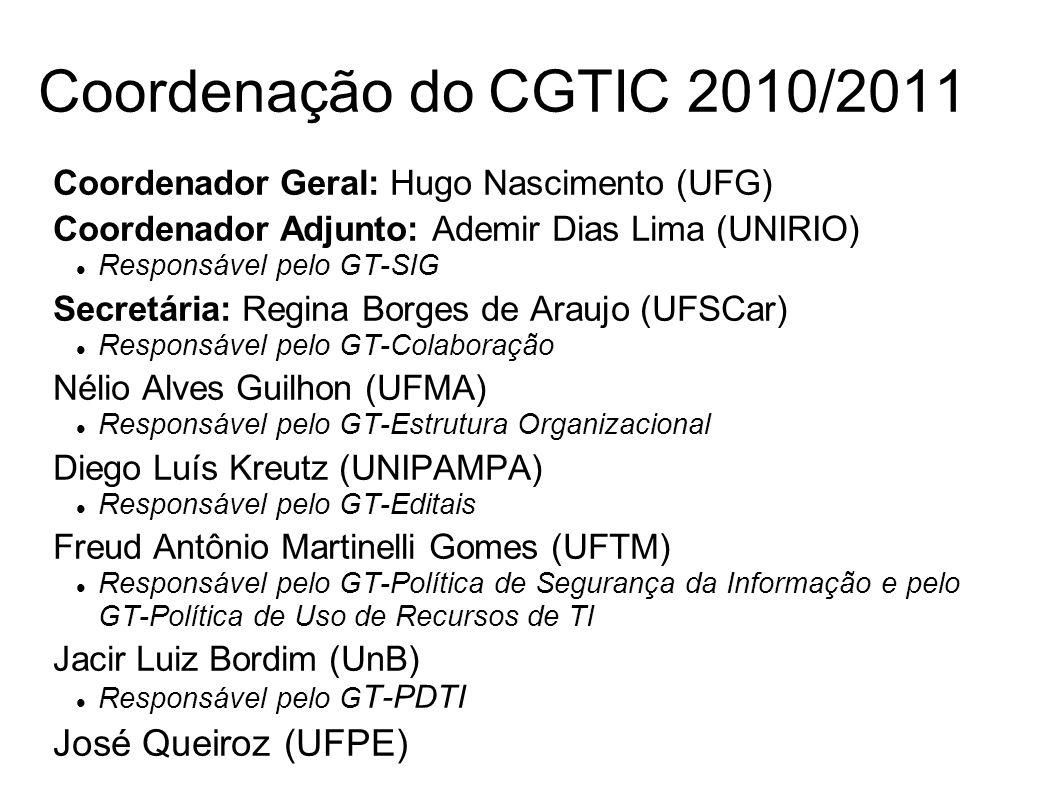 Coordenação do CGTIC 2010/2011 José Queiroz (UFPE)