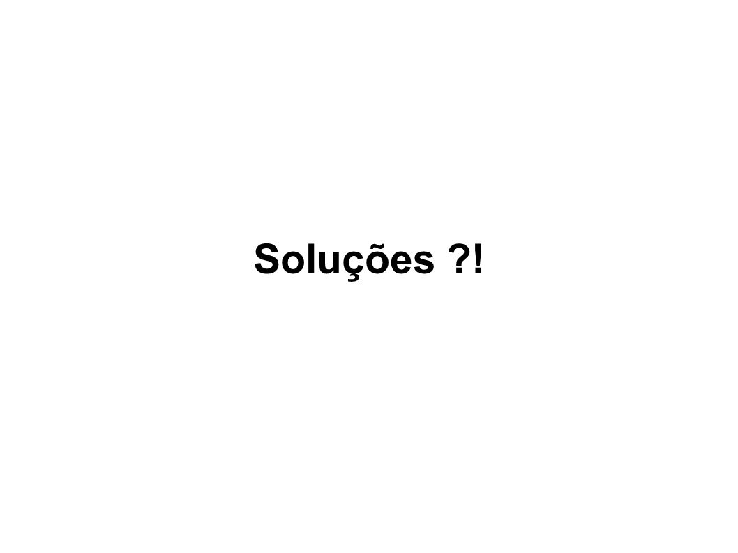 Soluções !
