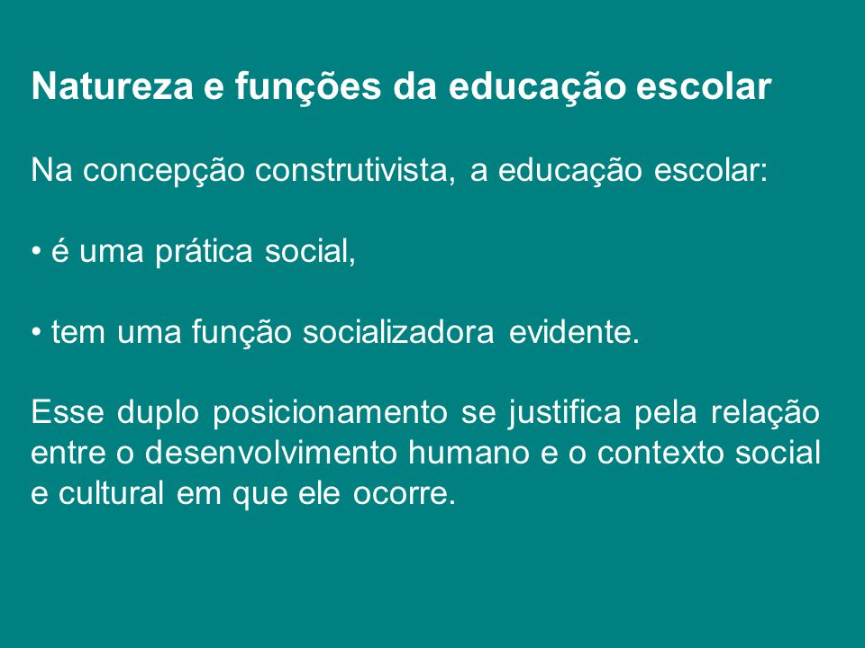 Natureza e funções da educação escolar