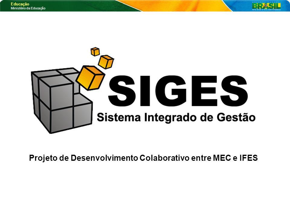 Projeto de Desenvolvimento Colaborativo entre MEC e IFES