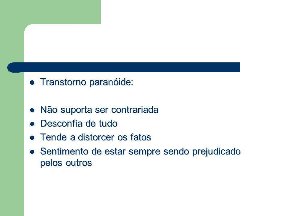 Transtorno paranóide: