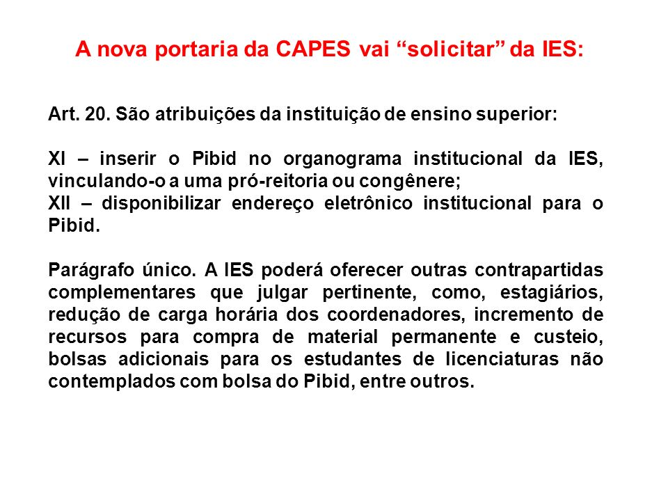 A nova portaria da CAPES vai solicitar da IES: