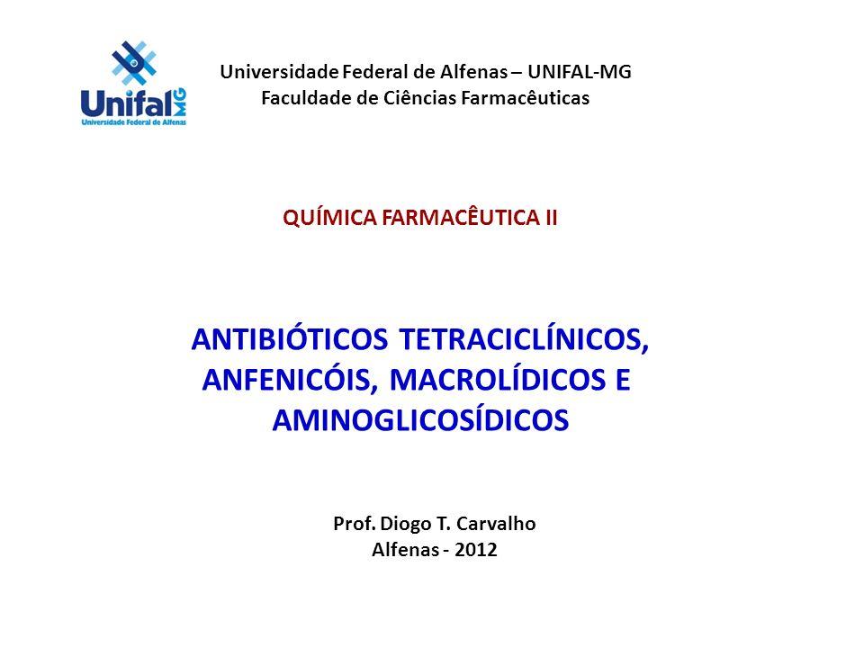 ANTIBIÓTICOS TETRACICLÍNICOS, ANFENICÓIS, MACROLÍDICOS E