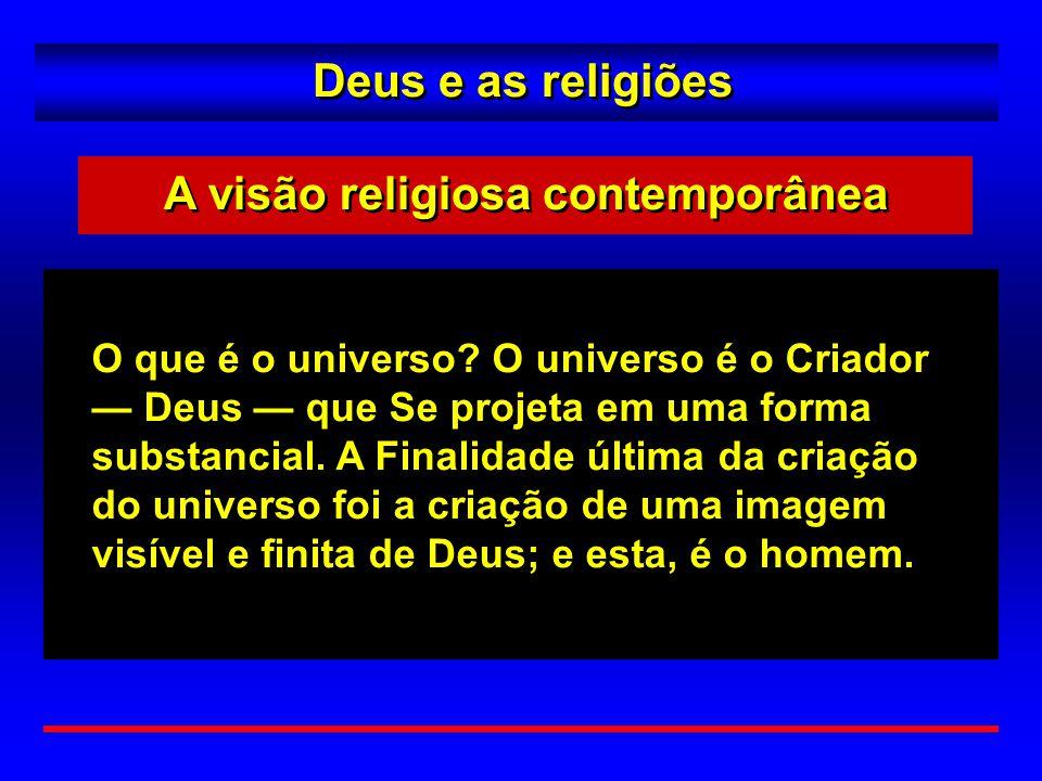 A visão religiosa contemporânea