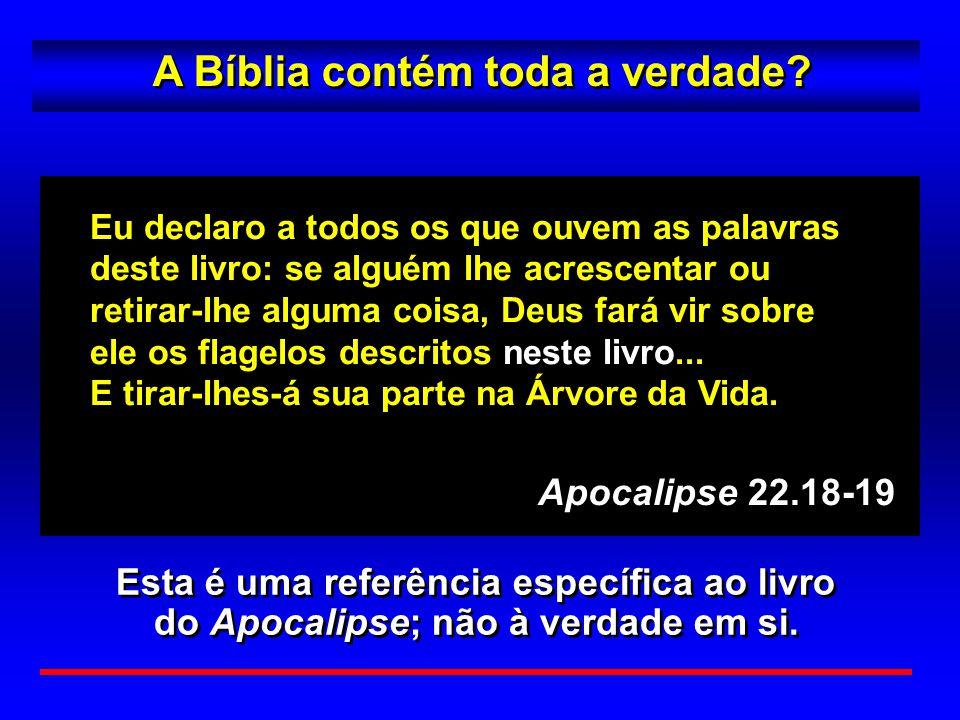 A Bíblia contém toda a verdade