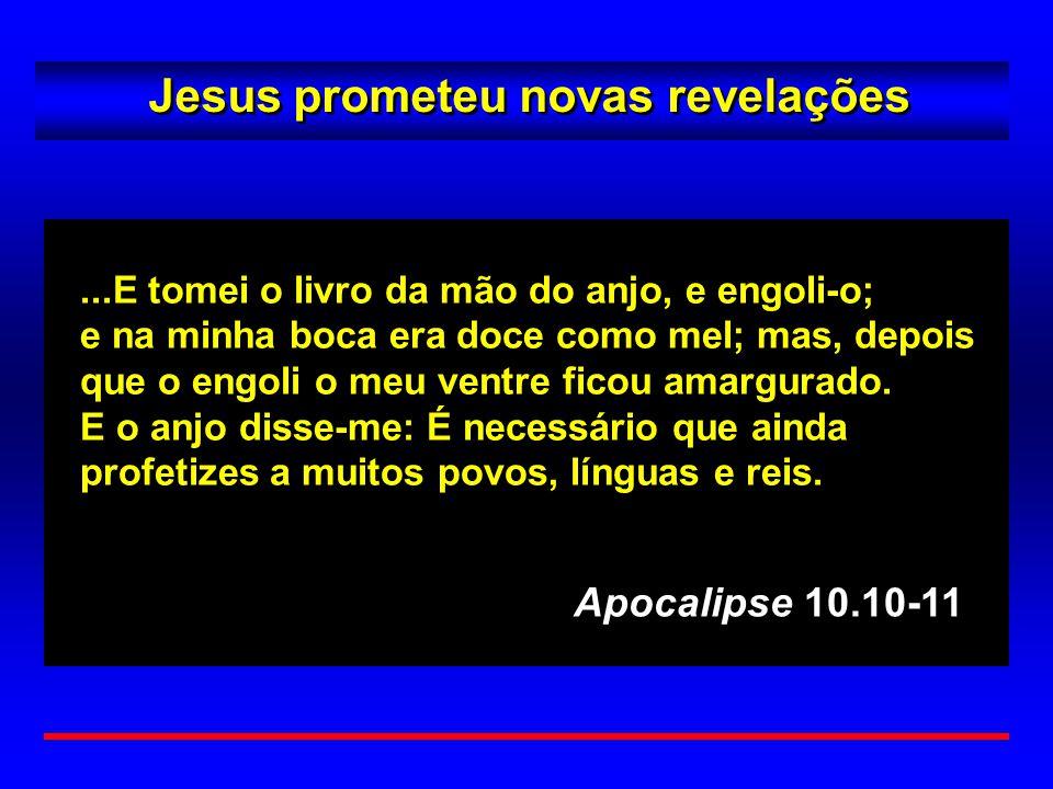 Jesus prometeu novas revelações