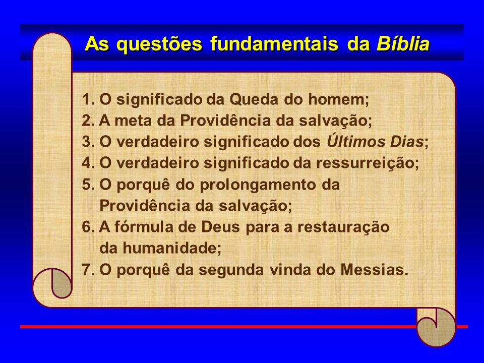As questões fundamentais da Bíblia