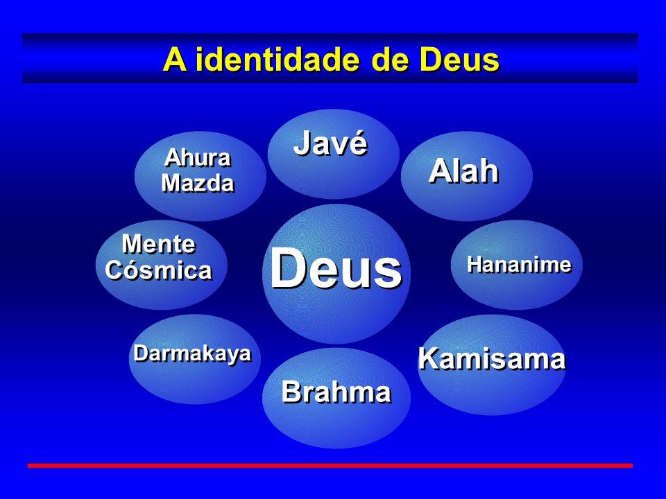 Deus A identidade de Deus Javé Alah Kamisama Brahma Mente Cósmica