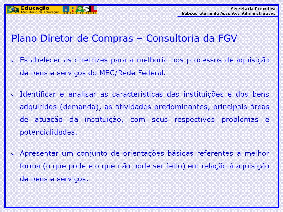 Plano Diretor de Compras – Consultoria da FGV