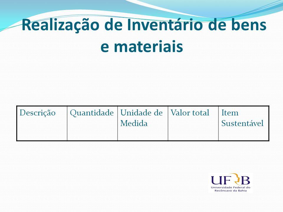 Realização de Inventário de bens e materiais