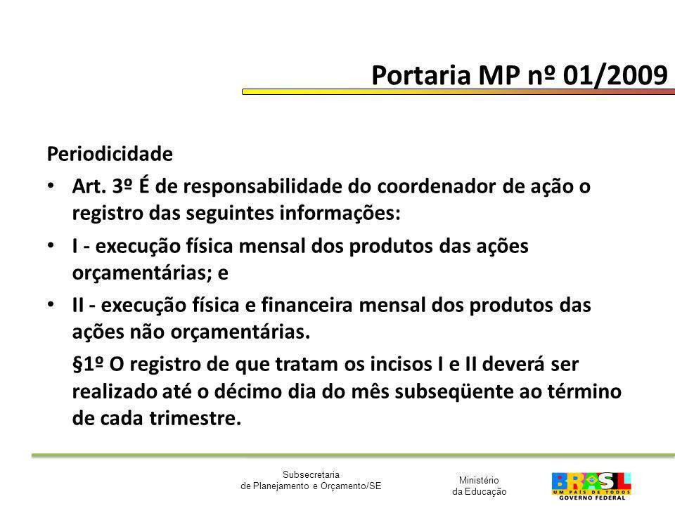 Portaria MP nº 01/2009 Periodicidade