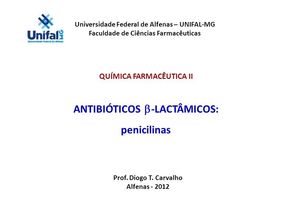 ANTIBIÓTICOS b-LACTÂMICOS: penicilinas