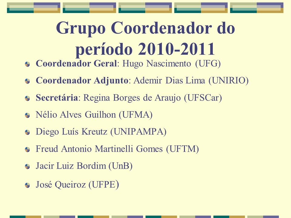 Grupo Coordenador do período 2010-2011