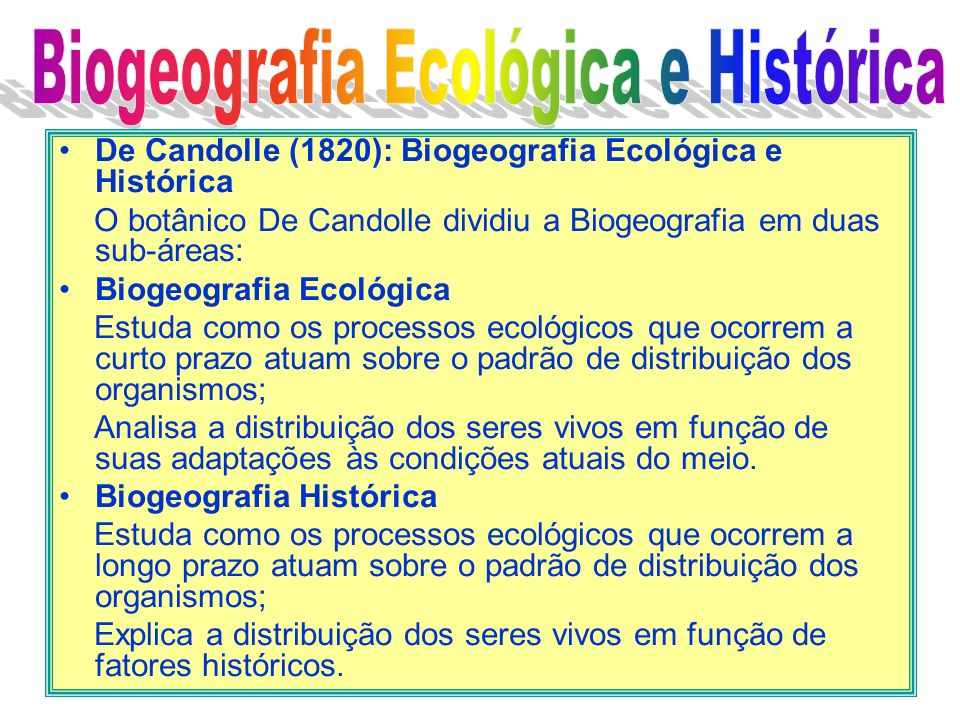 Biogeografia Ecológica e Histórica