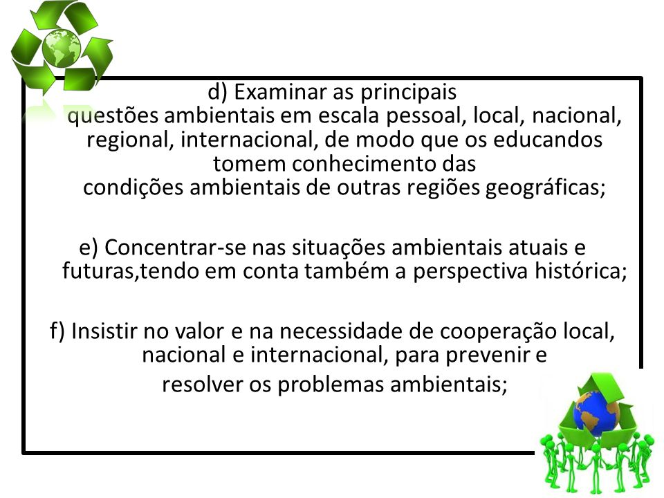 resolver os problemas ambientais;