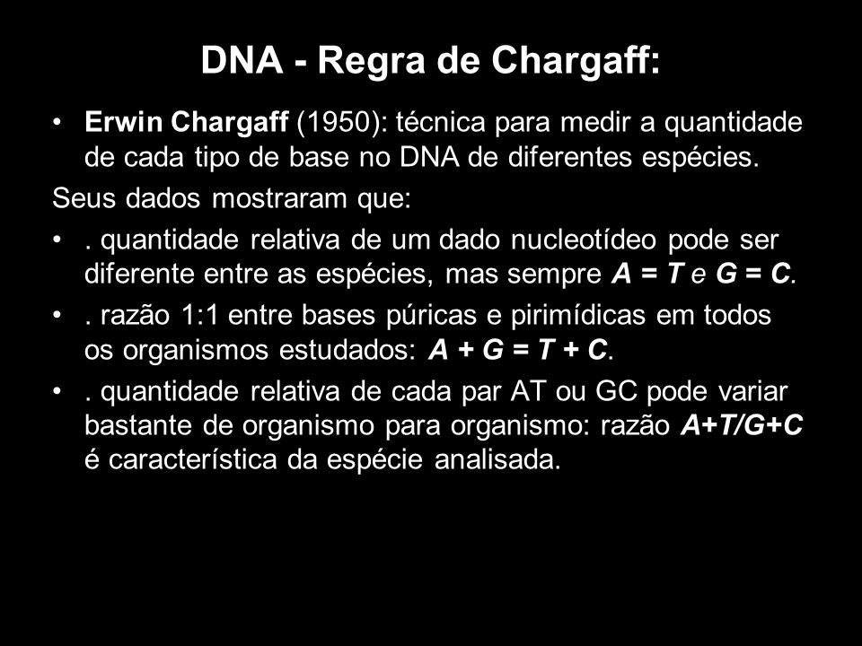 DNA - Regra de Chargaff: